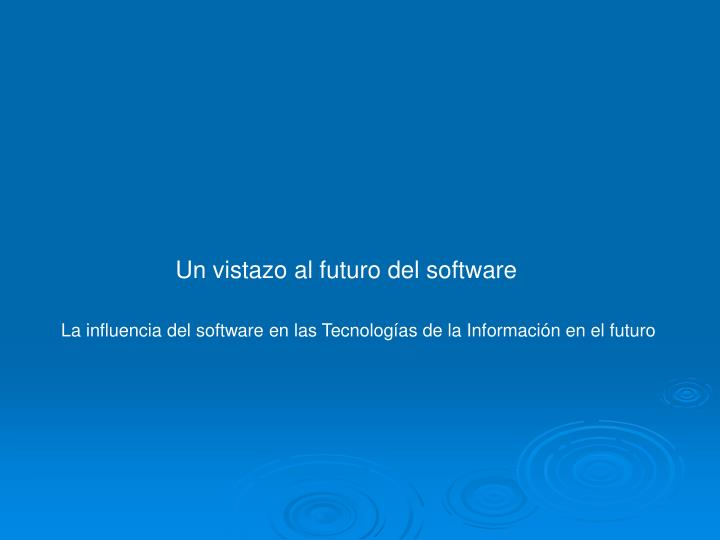 Un vistazo al futuro del software