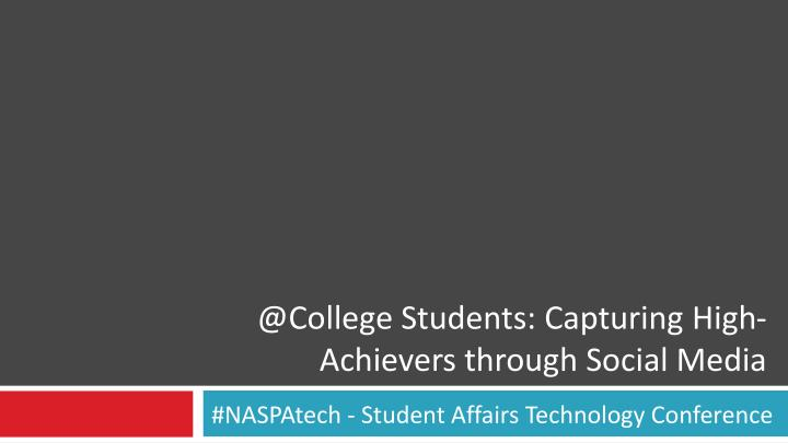 @college students capturing high achievers through social media