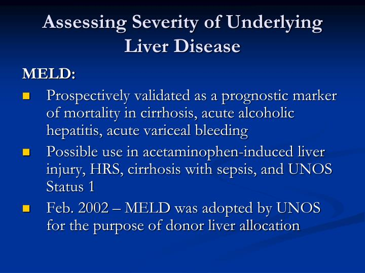 Assessing Severity of Underlying Liver Disease