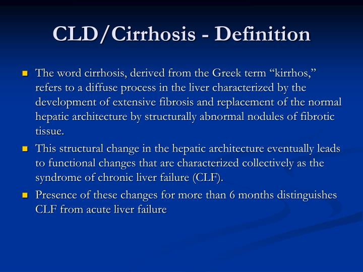 CLD/Cirrhosis - Definition