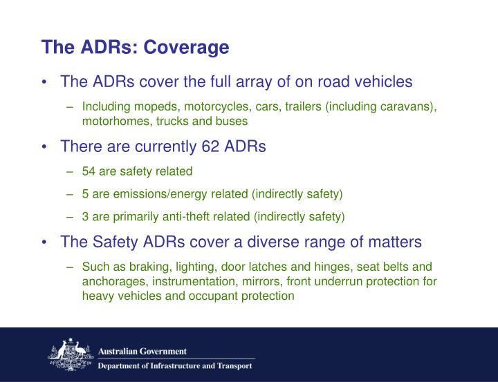 The ADRs: Coverage