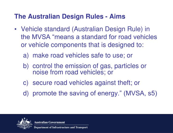 The Australian Design Rules - Aims