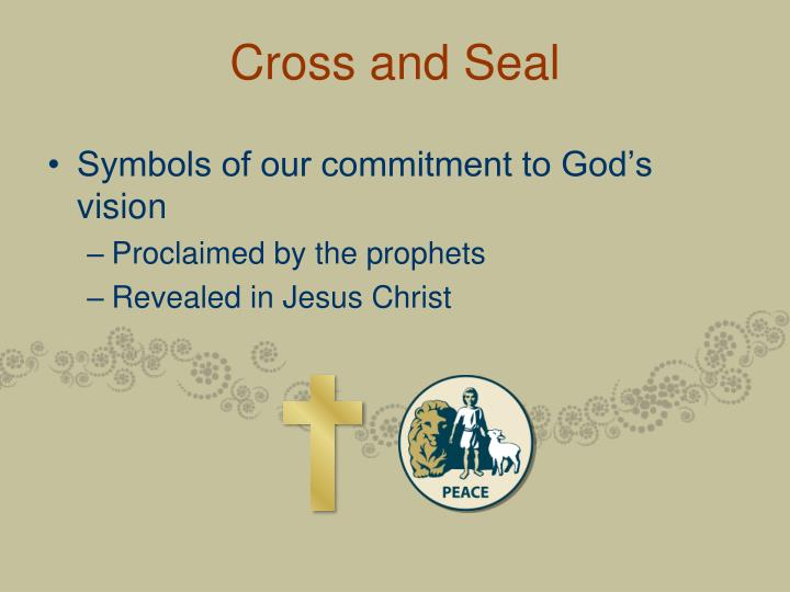 Cross and Seal