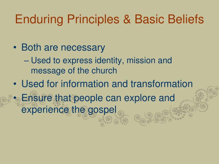 Enduring Principles & Basic Beliefs