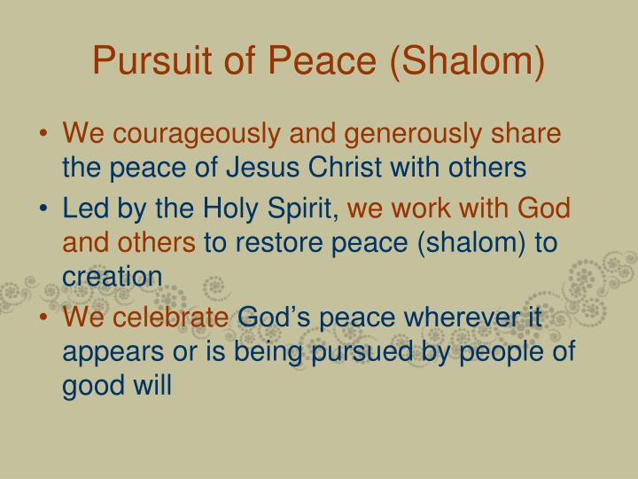 Pursuit of Peace (Shalom)