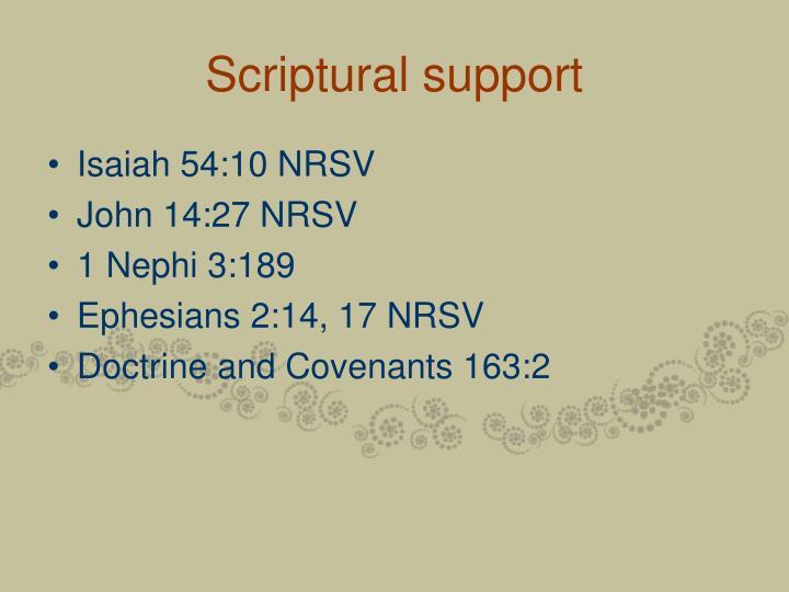 Scriptural support