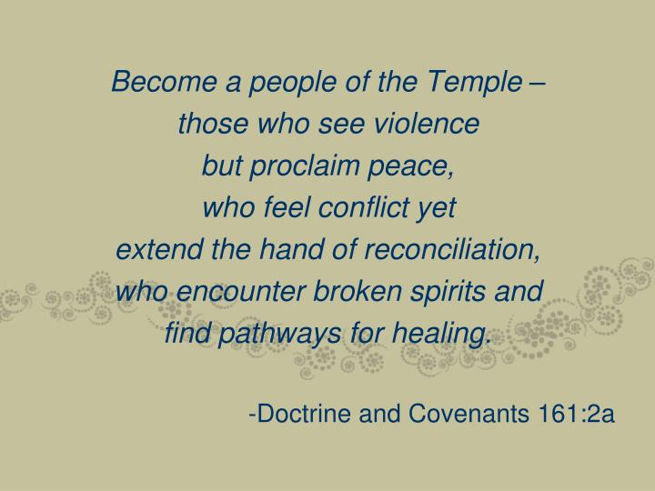 Become a people of the Temple –
