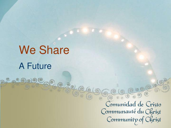 We Share