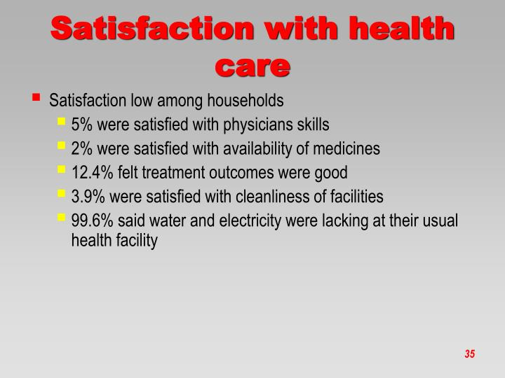 Satisfaction with health care