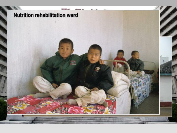 Nutrition rehabilitation ward