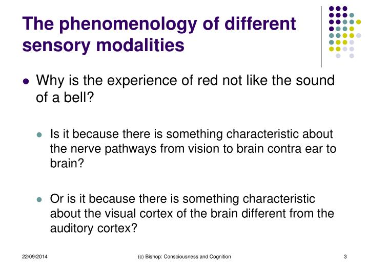 The phenomenology of different sensory modalities