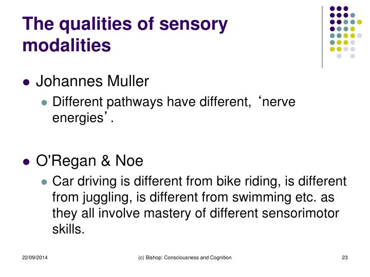 The qualities of sensory modalities