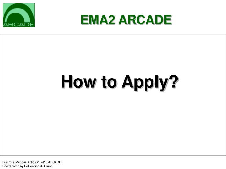 EMA2 ARCADE