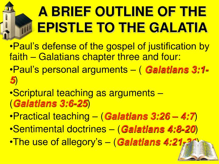 A BRIEF OUTLINE OF THE EPISTLE TO THE GALATIA