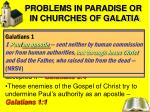 problems in paradise or in churches of galatia1