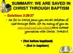 summary we are saved in christ through baptism