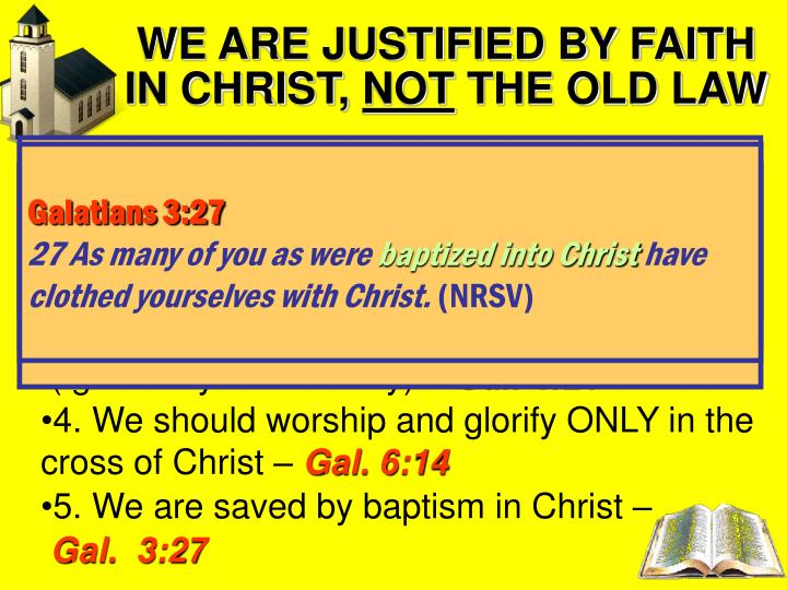 WE ARE JUSTIFIED BY FAITH IN CHRIST,