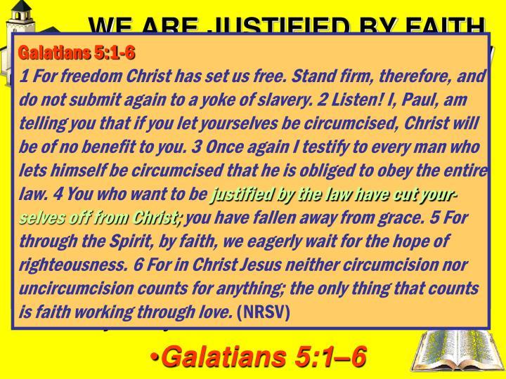 Galatians 5:1-6
