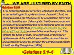 we are justified by faith in christ not the old law1