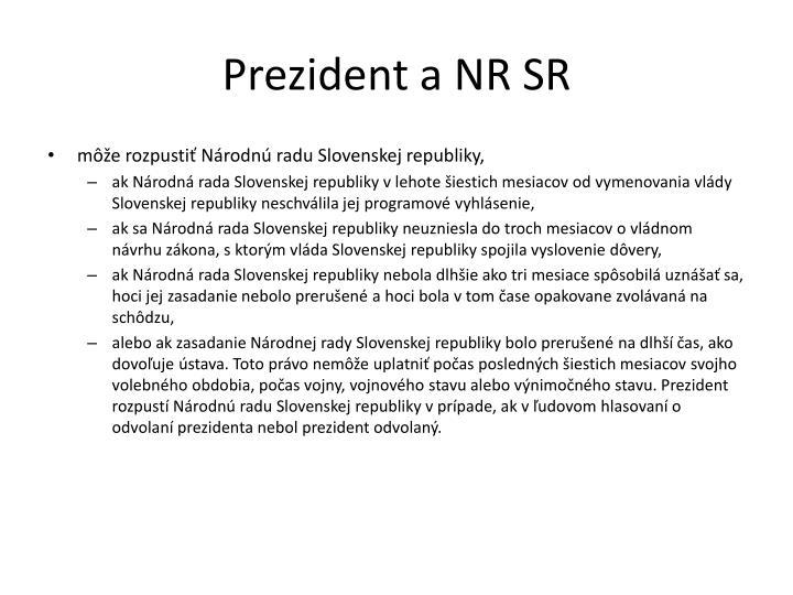 Prezident a NR SR