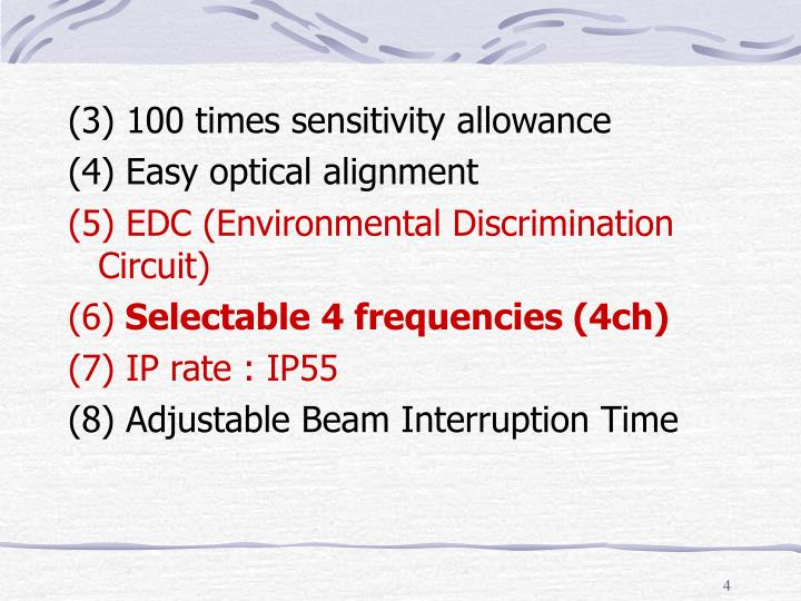 (3) 100 times sensitivity allowance