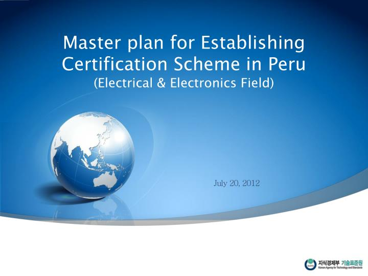 Master plan for Establishing Certification Scheme in Peru