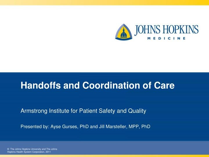 Handoffs and coordination of care