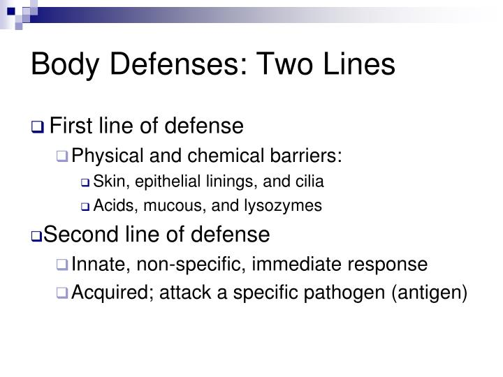 Body Defenses: Two Lines