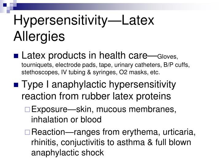Hypersensitivity—Latex Allergies