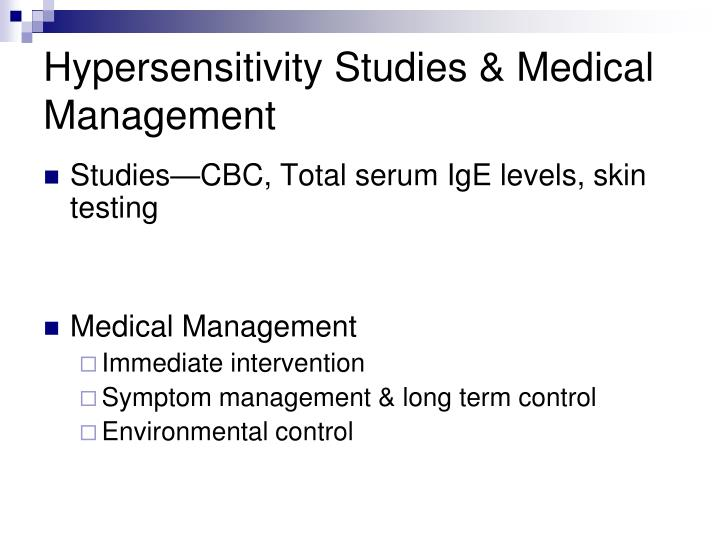 Hypersensitivity Studies & Medical Management