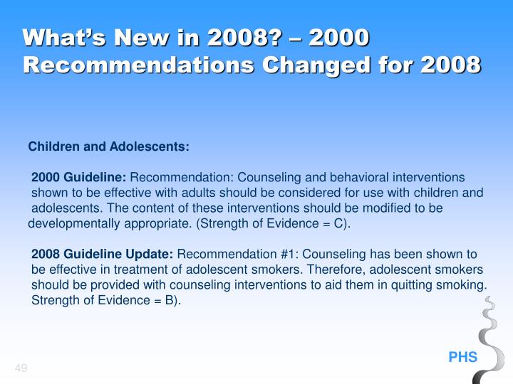 What's New in 2008? – 2000 Recommendations Changed for 2008