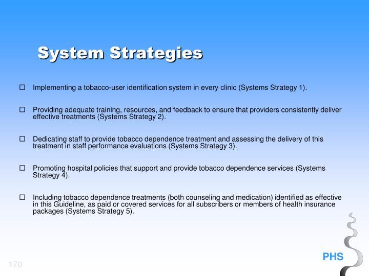 System Strategies