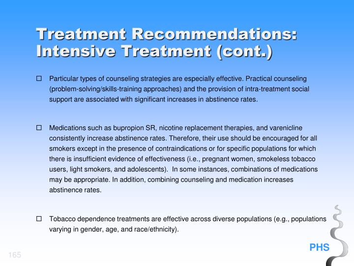Treatment Recommendations: Intensive Treatment (cont.)