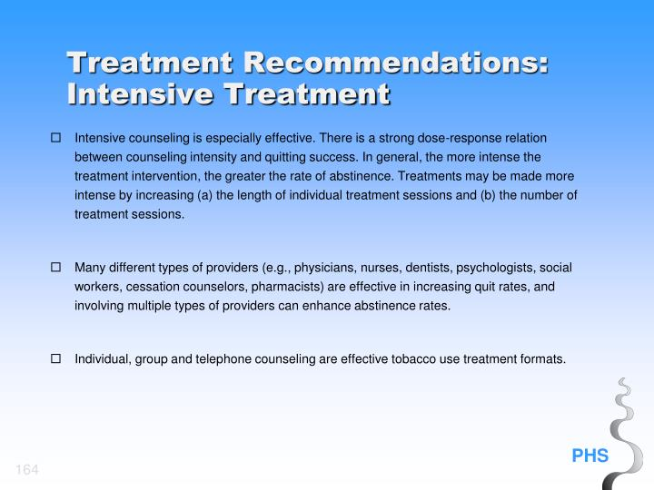Treatment Recommendations: Intensive Treatment