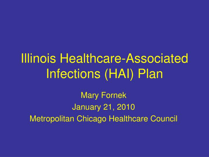 Illinois healthcare associated infections hai plan