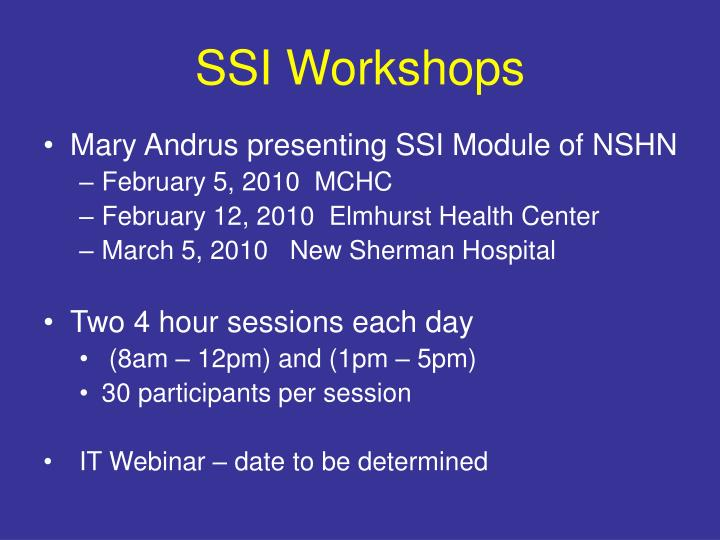SSI Workshops