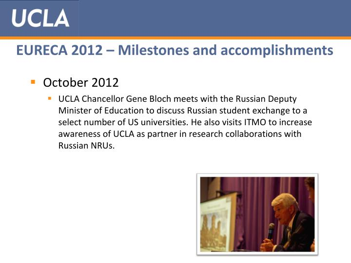 EURECA 2012 – Milestones and accomplishments