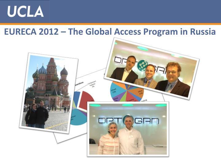 EURECA 2012 – The Global Access Program in Russia