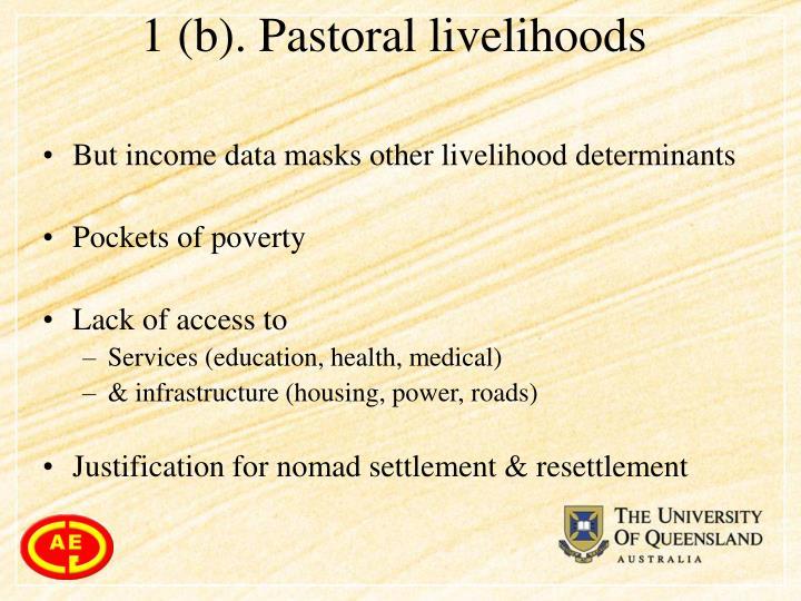 1 (b). Pastoral livelihoods