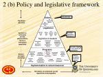 2 b policy and legislative framework