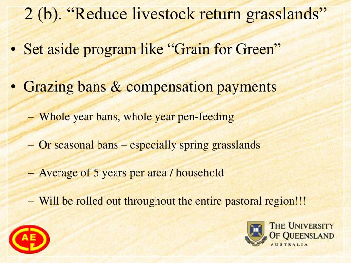 "2 (b). ""Reduce livestock return grasslands"""