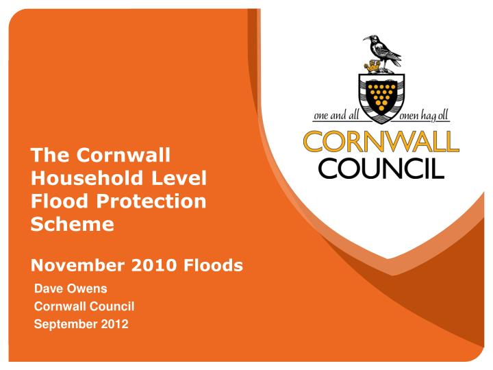 The cornwall household level flood protection scheme november 2010 floods