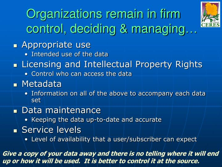 Organizations remain in firm control, deciding & managing…