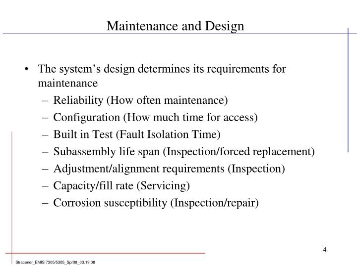Maintenance and Design