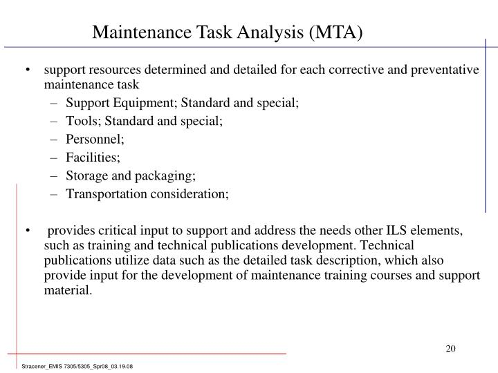 support resources determined and detailed for each corrective and preventative maintenance task