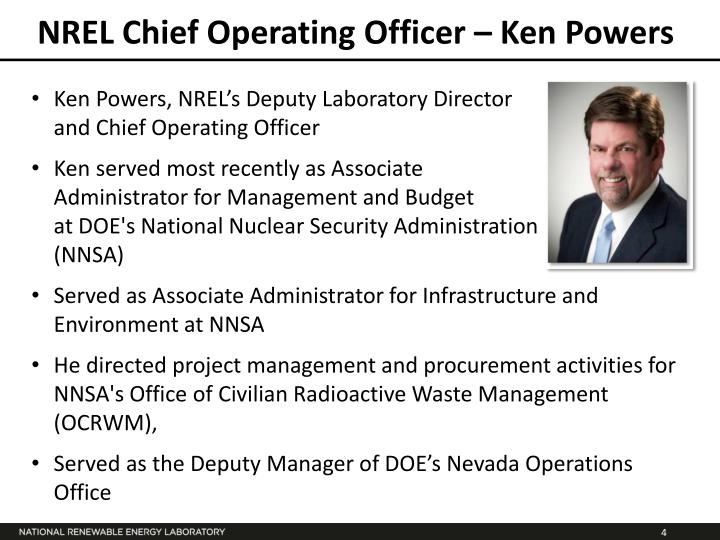 NREL Chief Operating Officer – Ken Powers
