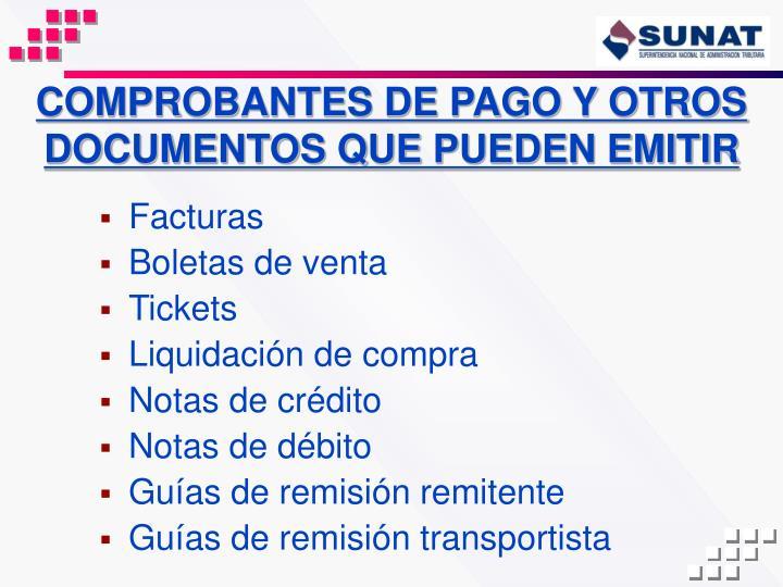 COMPROBANTES DE PAGO Y OTROS DOCUMENTOS QUE PUEDEN EMITIR