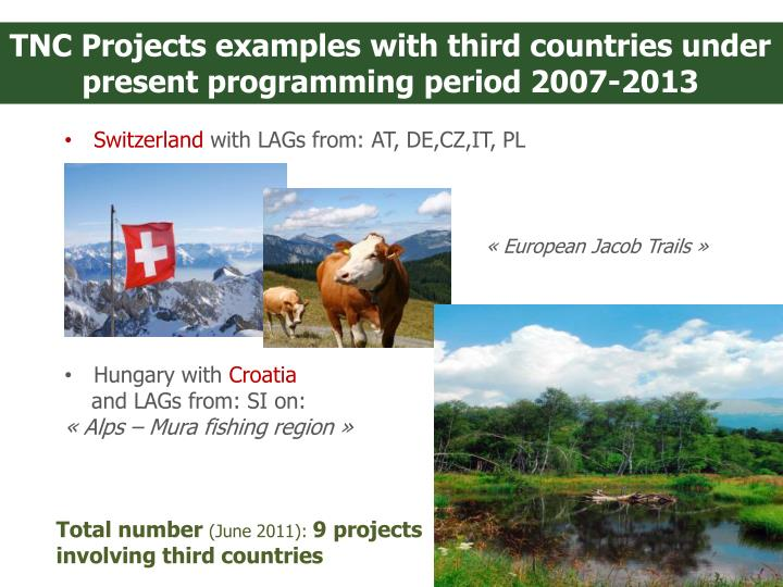TNC Projects examples with third countries under present programming period 2007-2013