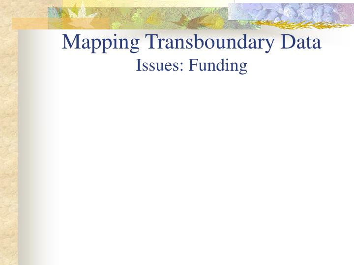 Mapping Transboundary Data