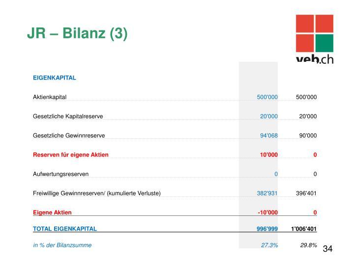 JR – Bilanz (3)